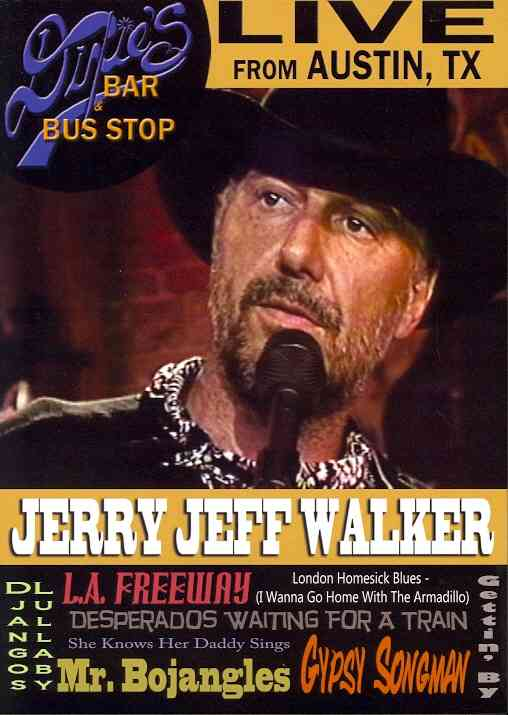 LIVE FROM DIXIE'S BAR & BUS STOP BY WALKER,JERRY JEFF (DVD)