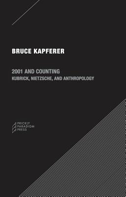 2001 and Counting By Kapferer, Bruce